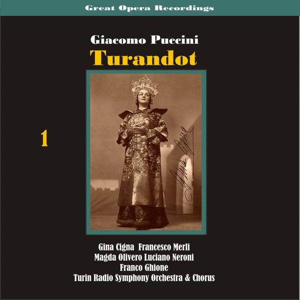 Turin Radio Symphony Orchestra & Chorus - Giacomo Puccini - Turandot [1938], Vol. 1