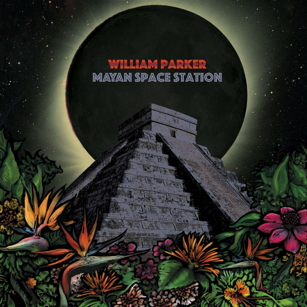 William Parker Mayan Space Station