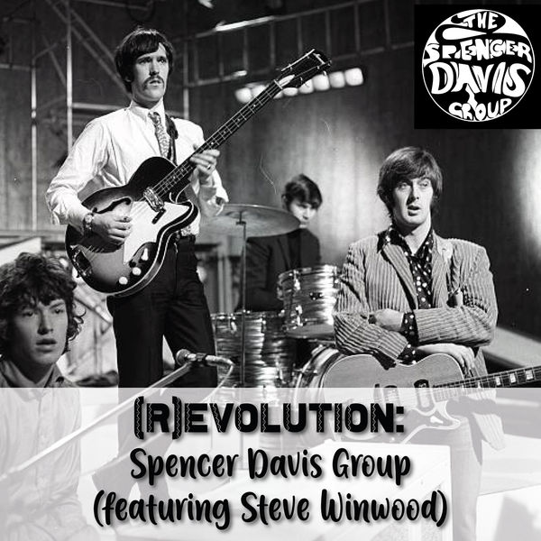 The Spencer Davis Group - (R)Evolution - Spencer Davis Group