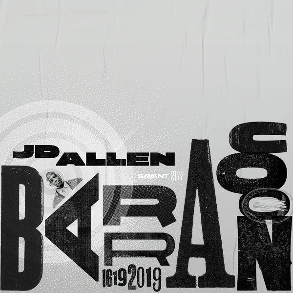 JD Allen - Barracoon