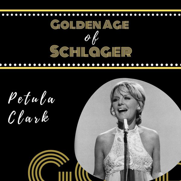 Petula Clark - Golden Age of Schlager