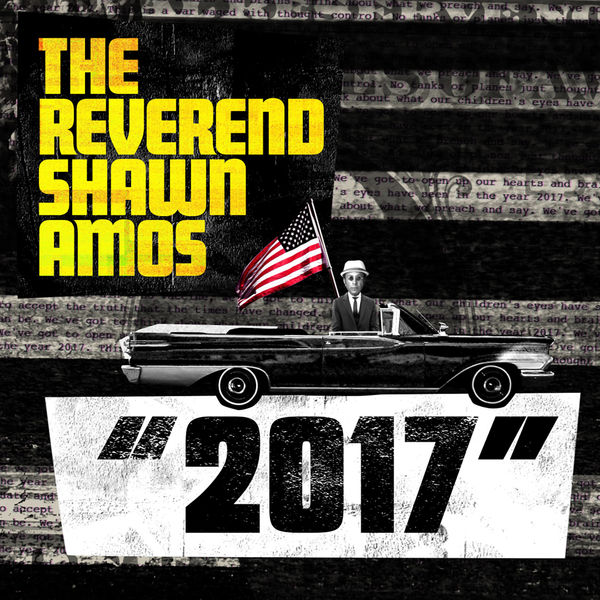 The Reverend Shawn Amos - 2017