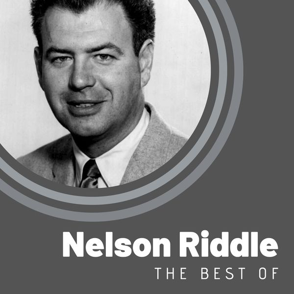 Album The Best of Nelson Riddle, Nelson Riddle | Qobuz: download ...