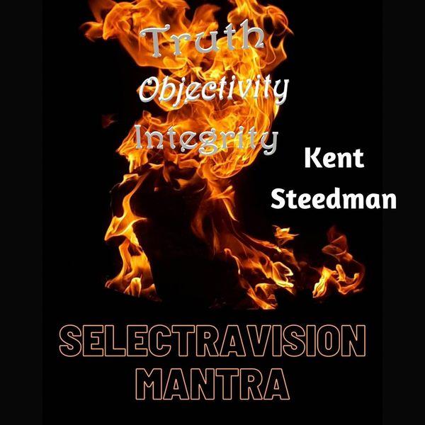 Kent Steedman - Selectravision Mantra