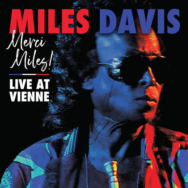 Miles Davis|Merci Miles! Live at Vienne (Live at Vienne Jazz Festival, 1991)