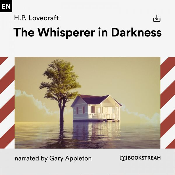 H. P. Lovecraft - The Whisperer in Darkness