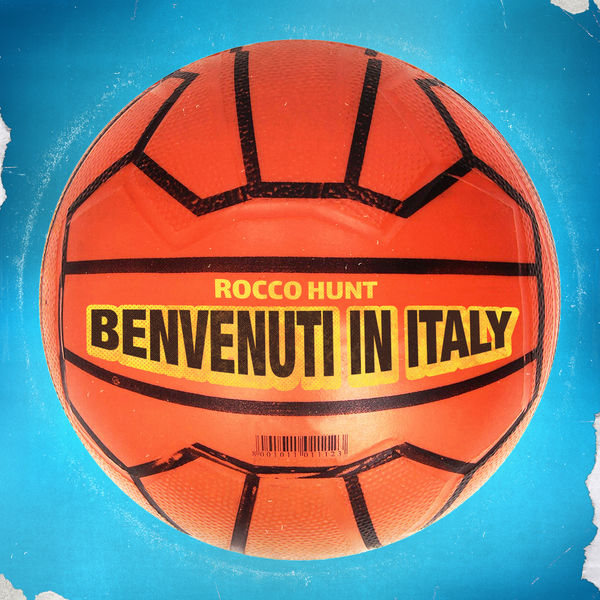 Rocco Hunt - Benvenuti In Italy
