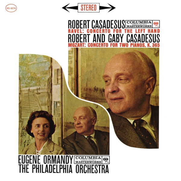 Robert Casadesus - Ravel: Left Hand Concerto - Mozart: Concerto for 2 Pianos (Remastered)