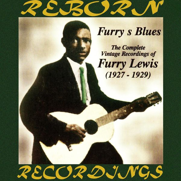 Furry Lewis - Complete Vintage Recordings of Furry Lewis 1927-1929 (HD Remastered)