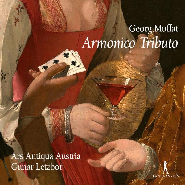 Ars Antiqua Austria - Muffat: Armonico tributo