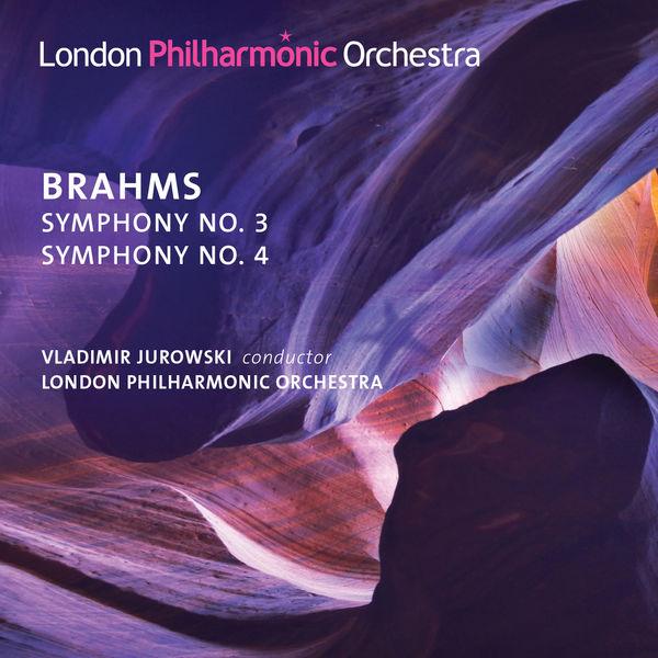 London Philharmonic Orchestra - Brahms: Symphonies Nos. 3 & 4