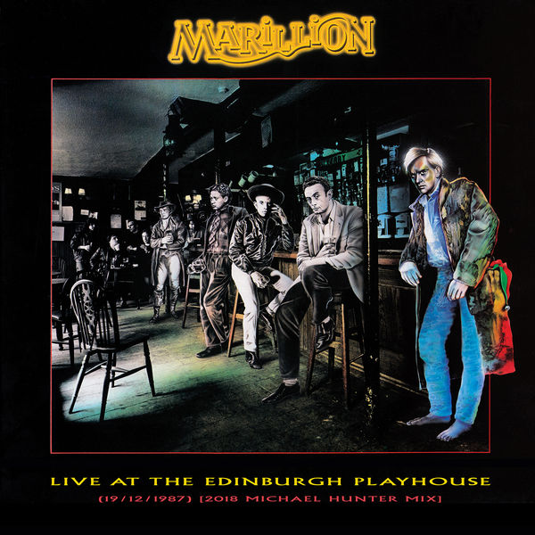 Marillion - Live at the Edinburgh Playhouse (19/12/1987) [2018 Michael Hunter Mix]