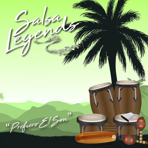 Various Artists - Salsa Legends / Prefiero El Son