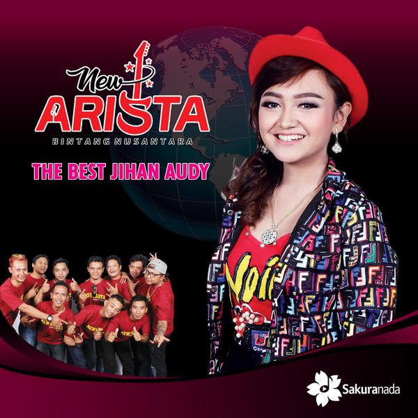 Album New Arista The Best Jihan Audy Jihan Audy Qobuz