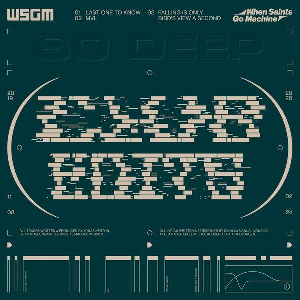 When Saints Go Machine - SO DEEP (Club Edits)