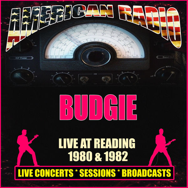 Budgie - Live At Reading 1980 & 1982