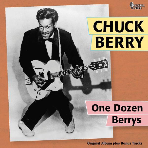 Chuck Berry - One Dozen Berrys (Original Album Plus Bonus Tracks)