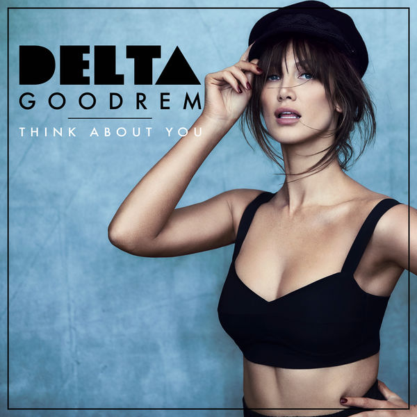 Delta goodrem releases brand new single 'think about you' sony.