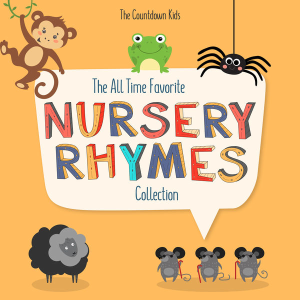 The Countdown Kids - The All Time Favorite Nursery Rhymes Collection