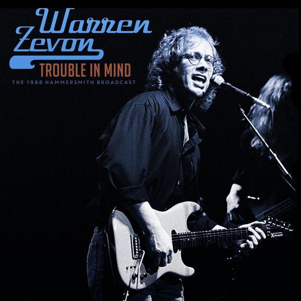 Warren Zevon - Trouble In Mind (Live 1988)