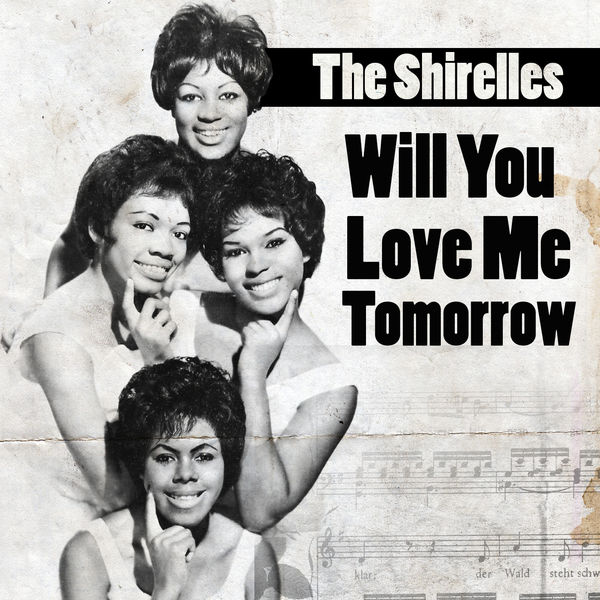 Image result for the shirelles will you love me single images
