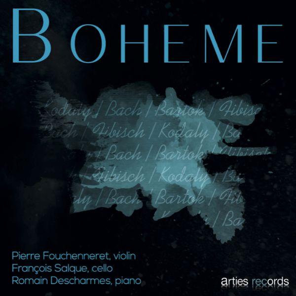 Pierre Fouchenneret, François Salque, Romain Descharmes - Boheme