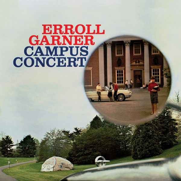 Erroll Garner - Campus Concert (Octave Remastered Series)