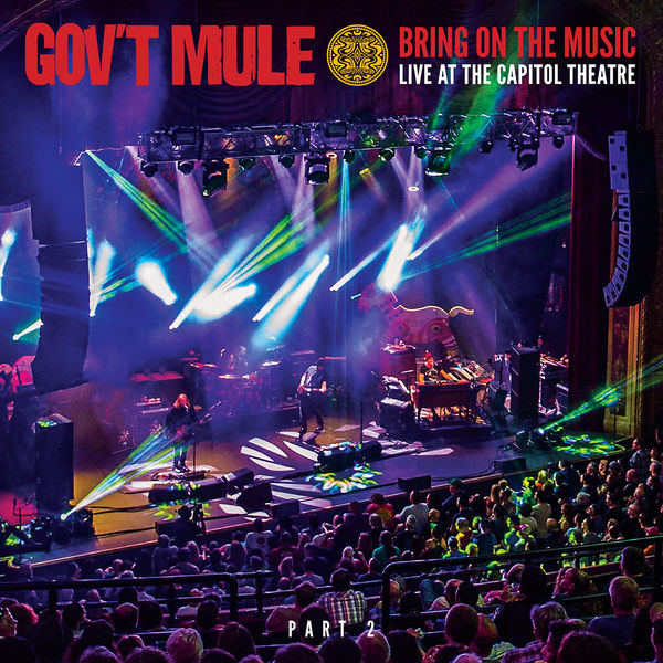 Gov't Mule - Bring On The Music: Live at The Capitol Theatre, Pt. 2