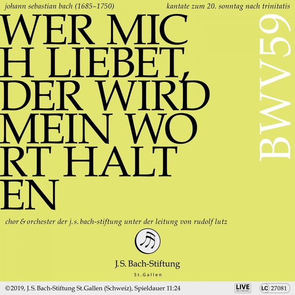 Orchester der J.S. Bach-Stiftung - Bachkantate, BWV 59 - Wer mich liebet, der wird mein Wort halten (Live)