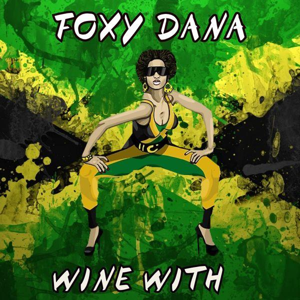 Foxy Dana - Wine With