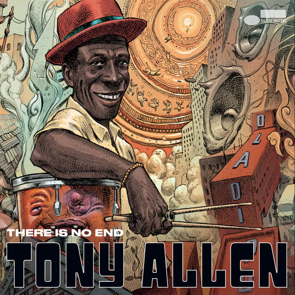 Tony Allen|There Is No End