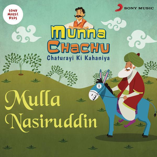 Sachin Gole - Munna Chachu: Chaturayi Ki Kahaniya (Mulla Nasiruddin)