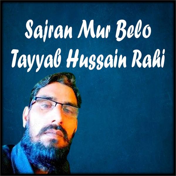 Tayyab Hussain Rahi - Sajran Mur Belo - Single