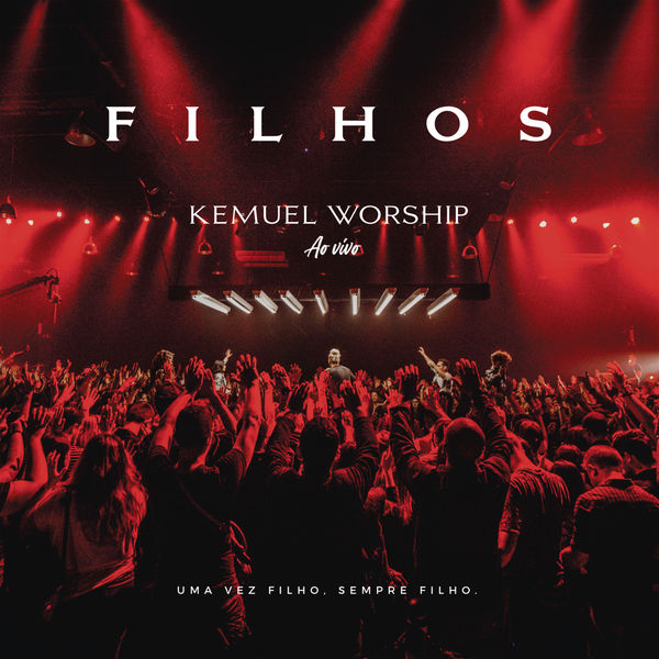 Kemuel - Kemuel Worship: Filhos (Ao Vivo)