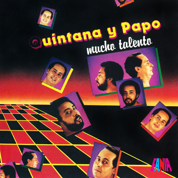 Papo Lucca - Quintana Y Papo: Mucho Talento