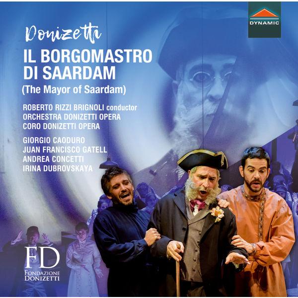 Donizetti Opera Orchestra - Donizetti: Il borgomastro di Saardam