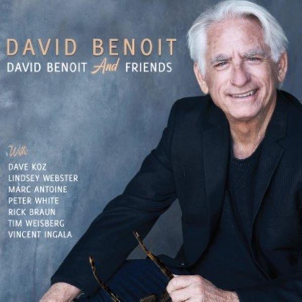 David Benoit - David Benoit And Friends