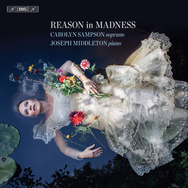 Carolyn Sampson - Reason in Madness