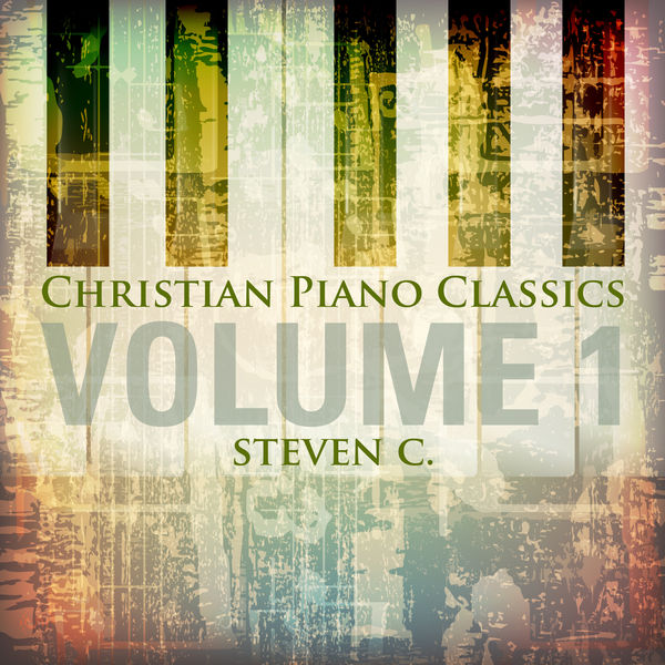 C. Steven - Christian Piano Classics, Vol. 1