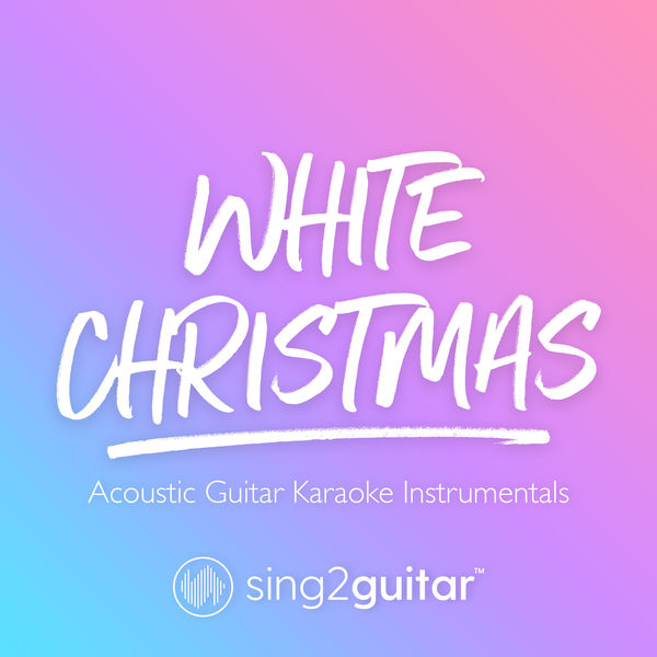 Sing2Guitar - White Christmas