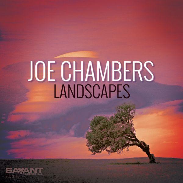 Joe Chambers - Landscapes