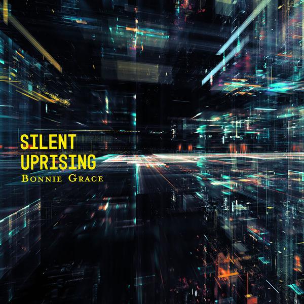 Bonnie Grace - Silent Uprising