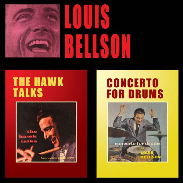 Louis Bellson - The Hawk Talks + Concerto for Drums (Bonus Track Version)