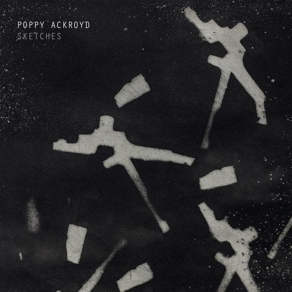 Poppy Ackroyd - Sketches