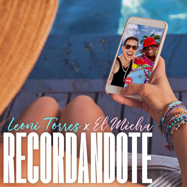 Leoni Torres - Recordándote