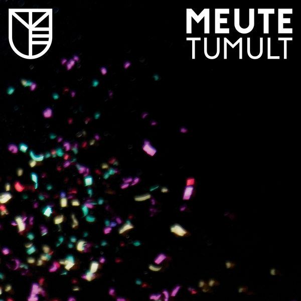 MEUTE - Tumult