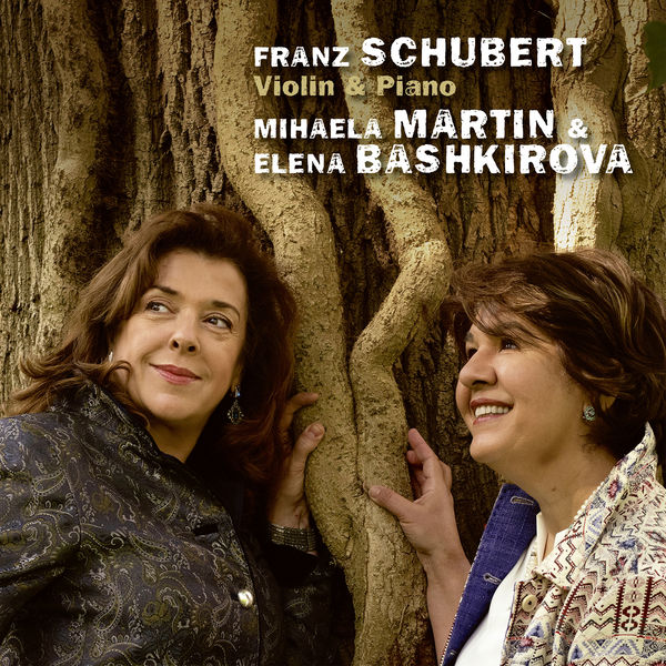 Mihaela Martin - Schubert: Violin & Piano