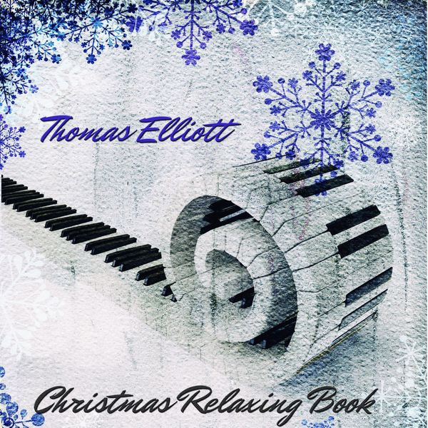 Elliott Thomas - Christmas Relaxing Book