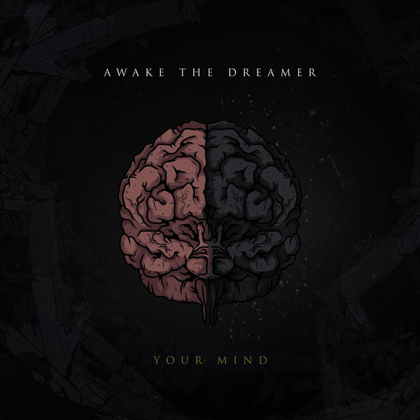 Awake The Dreamer - Your Mind