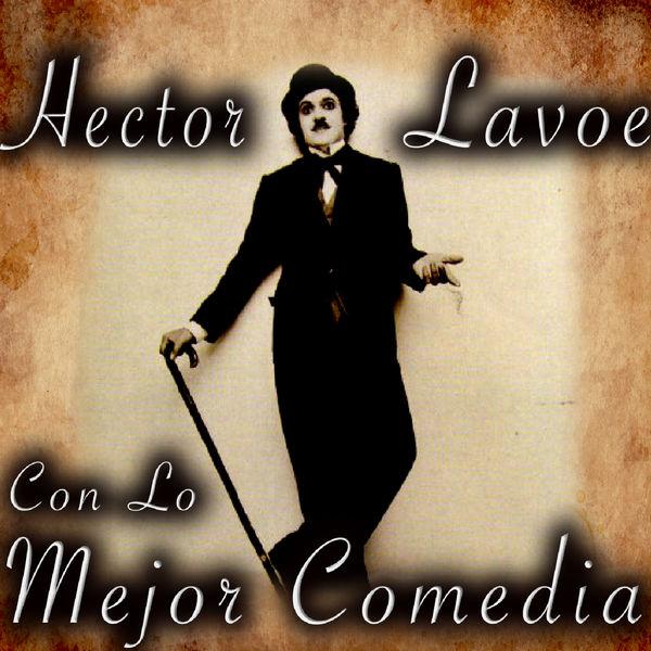 Hector Lavoe - Con Lo Mejor Comedia